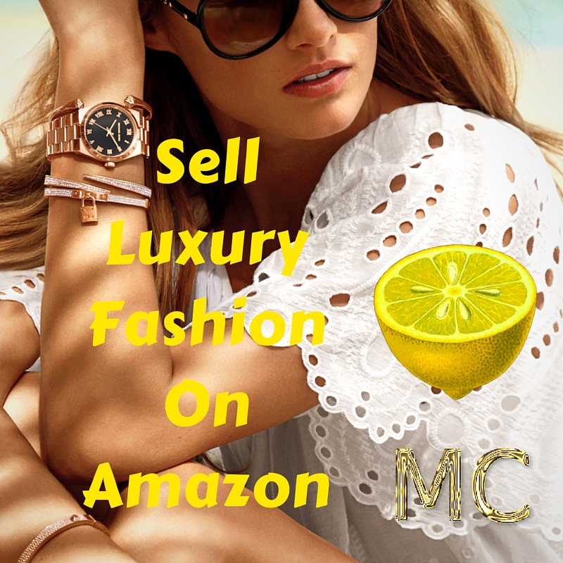 Sell Luxury Fashion On Amazon Mosnar Communications