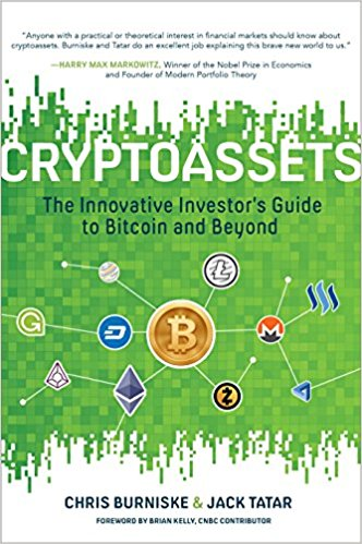 Cryptoassets The Innovative Investor's Guide to Bitcoin and Beyond Mosnar Communications