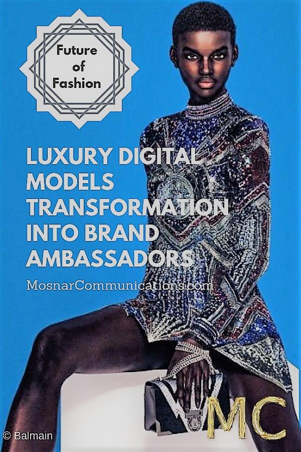 Luxury Digital Models Balmain Mosnar Communications