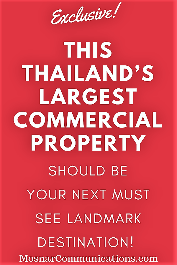 Thailand Must See Landmark Destination Mosnar Communications