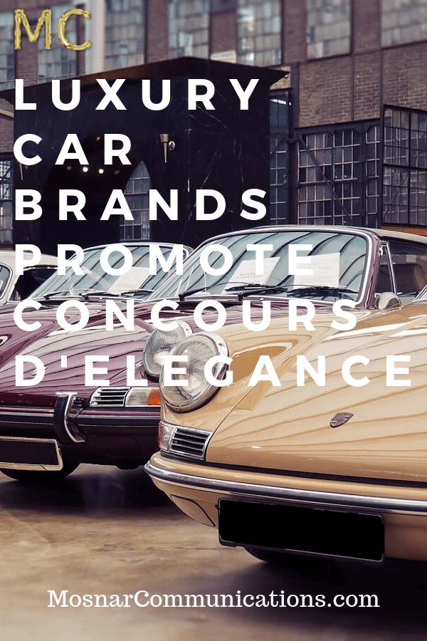 Luxury-Car-Brands-Promote-Concours-dElegance-MC-Mosnar-Communications